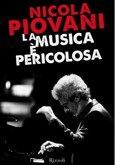 """""""La musica è pericolosa"""" di N. Piovani"""