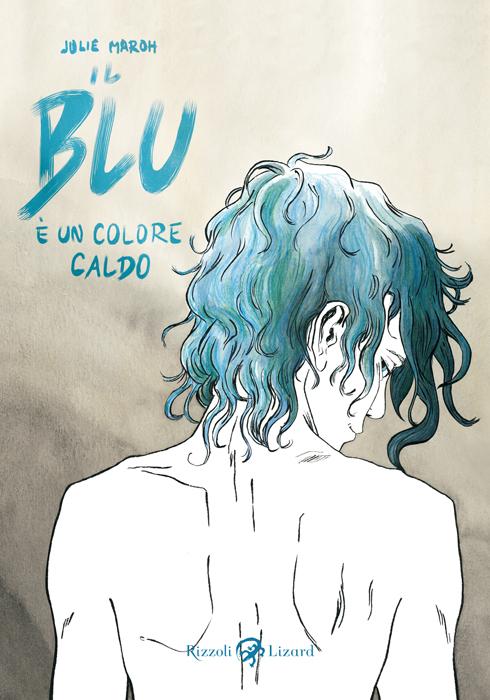"""""""Il blu è un colore caldo"""" di J. Maroh"""