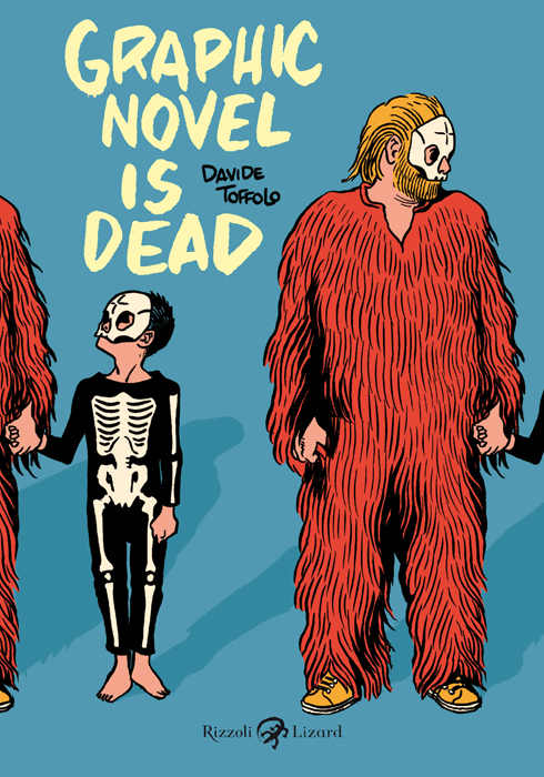 """Graphic Novel is dead"" di D. Toffolo"