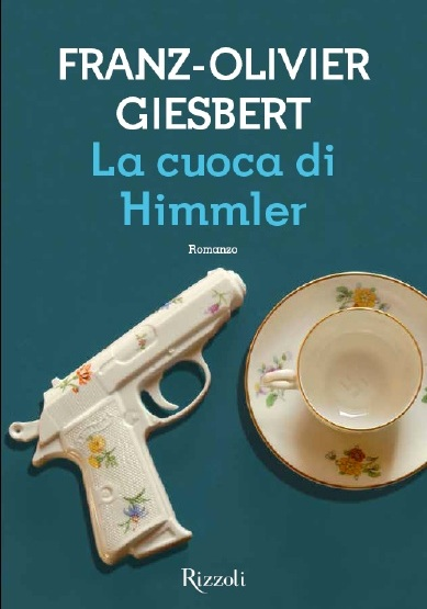 """La cuoca di Himmler"" di F. Giesbert"