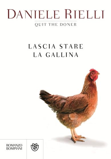 """""""Lascia stare la gallina"""" di D. Rielli"""