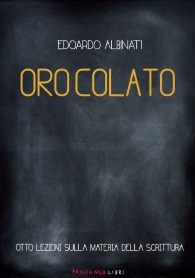 """""""Oro colato"""" di E. Albinati"""