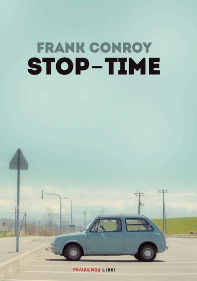 """""""Stop-time"""" di F. Conroy"""