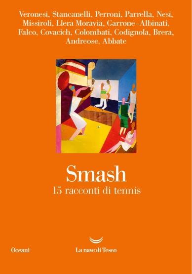 """""""Smash 15 racconti di tennis"""""""